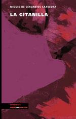 La Gitanilla : Narrativa - Miguel de Cervantes Saavedra