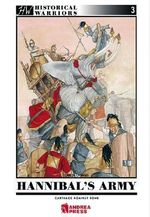 Hannibal's Army : Carthage Against Rome - Carlos Canales