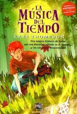 La Musica del Tiempo - Kate Thompson