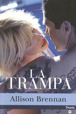 La Trampa / The Kill - Allison Brennan