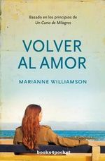 Volver al Amor - Marianne Williamson