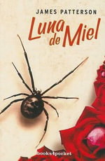 Luna de Miel = Honeymoon - James Patterson
