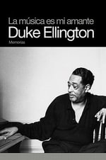 La Musica Es Mi Amante : Duke Ellington - Duke Ellington