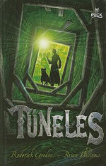 Tuneles / Tunnels : Jack Stalwart, Secret agent Series : Book 6 - Roderick Gordon
