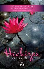 Hechizos : Laurel Series : Book 2 - Aprilynne Pike