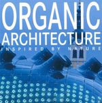 Organic Architecture Inspired by Nature
