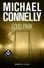 Echo Park : Rocabolsillo Criminal - Michael Connelly
