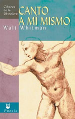Canto A Mi Mismo - Walt Whitman