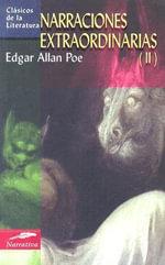 Narraciones Extraordinarias (II) - Edgar Allan Poe