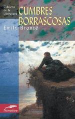 Cumbres Borrascosas : Clasicos de La Literatura - Emily Bronte
