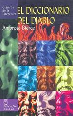 El Diccionario del Diablo - Ambrose Bierce