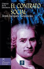 El Contrato Social - Jean Jacques Rousseau