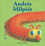 Andres Milpies : Bichitos Curiosos - Antoon Krings