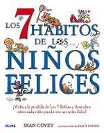 Los 7 Habitos de Los Ninos Felices : Visita a la Pandilla de Los 7 Robles y Descubre Como Cada Nino Puede Ser Un Nino Feliz! - Sean Covey