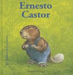 Ernesto Castor : Bichitos Curiosos - Antoon Krings