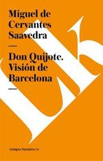 Don Quijote. Visin de Barcelona : Diferencias - Miguel De De Cervantes Saavedra
