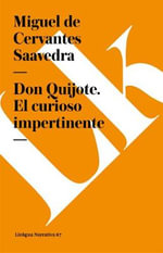 Don Quijote. El Curioso Impertinente : Narrativa - Miguel De De Cervantes Saavedra