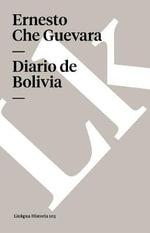 Diario de Bolivia - Ernesto Guevara