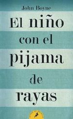 El Nino Con el Pijama de Rayas = The Boy in the Striped Pajamas - John Boyne