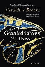 Los Guardianes del Libro - Geraldine Brooks