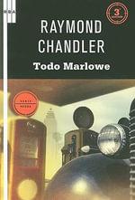 Todo Marlowe - Raymond Chandler