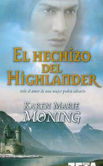 El Hechizo del Highlander = The Spell of the Highlander - Karen Marie Moning