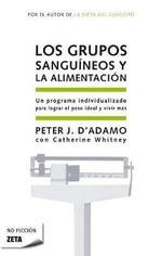 Los Grupos Sanguineos y la Alimentacion - Dr Peter J D'Adamo