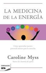 La Medicina de La Energia - Caroline Myss