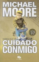 Cuidado Conmigo - Michael Moore