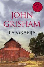La granja/ A Painted House - John Grisham