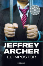 El impostor / A Prisoner of Birth - Jeffrey Archer