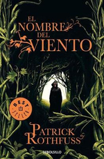 El nombre del viento / The Name Of The Wind : Primer dia / Day One - Patrick Rothfuss