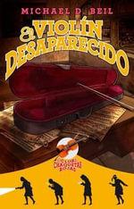 El Violin Desaparecido (Club de Las Chaquetas Rojas 2) : Red Blazer Girls - Michael D Beil