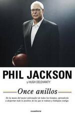 Once Anillos : El Alma del Exito - Phil Jackson