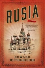 Rusia - Edward Rutherfurd
