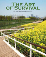 The Art of Survival - Turenscape Architects