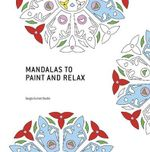 Mandalas to Paint and Relax - Sergio Guinot
