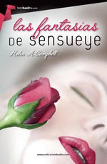 Las Fantasias de Sensueye - Helen A Campbell
