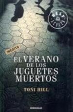 El Verano De Los Juguetes Muertos / The Summer Of The Dead Toys - Toni Hill