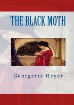 The Black Moth - Georgette Heyer