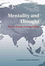 Mentality and Thought : North, South, East and West