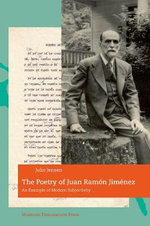 Poetry of Juan Ramon Jimenez : An Example of Modern Subjectivity - Julio Hans C. Jensen