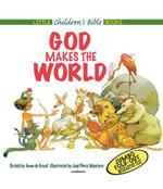 God Makes the World - Anne de Graaf