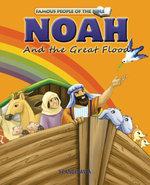 Noah and the Great Flood - Joy Melissa Jensen