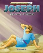 Joseph Becomes a Ruler - Joy Melissa Jensen