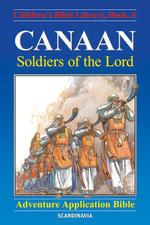 Canaan - Soldiers of the Lord - Anne de Graaf
