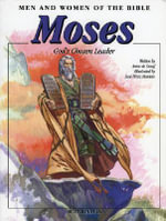 Moses : God's Chosen Leader - Anne de Graf