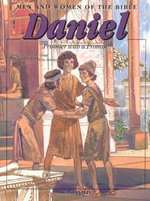 Daniel : Prisoner with a Promise - Anne de Graf