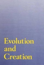 Evolution and Creation : A European Perspective