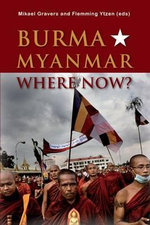 Burma/Myanmar - Where Now?
